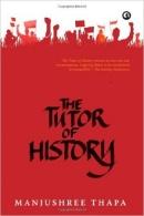 Manjushree Thapa The Tutor of History